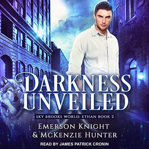 Darkness Unveiled (Sky Brooks World) by McKenzie Hunter
