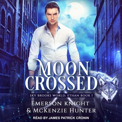 Audiobook cover for Moon Crossed (Sky Brooks World) by McKenzie Hunter